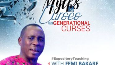 Dealing With The Myths of Curses and Generational Curses (Part 10)